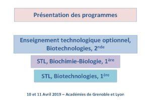 Prsentation des programmes Enseignement technologique optionnel Biotechnologies 2