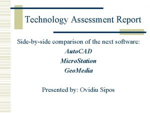 Technology Assessment Report Sidebyside comparison of the next