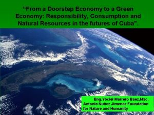 From a Doorstep Economy to a Green Economy