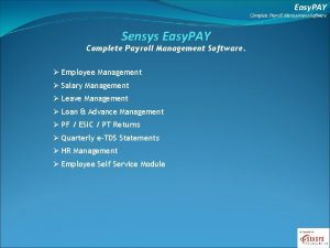 Easy PAY Complete Payroll Management Software Sensys Easy