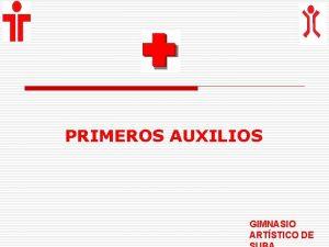 PRIMEROS AUXILIOS GIMNASIO ARTSTICO DE Dolor de pecho