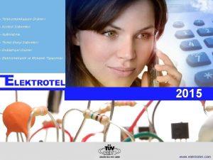 Telekomnikasyon rnleri Kontrol Sistemleri Aydnlatma Temiz Enerji Sistemleri