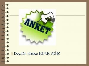 4 Do Dr Hatice KUMCAIZ Anket Kendini anlatma