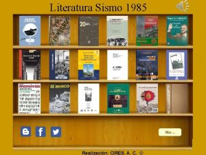 Literatura Sismo 1985 Realizacin CIRES A C Literatura
