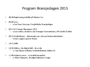 Program Bransjedagen 2015 08 30 Registrering mkaffe p