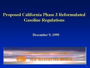 Proposed California Phase 3 Reformulated Gasoline Regulations December
