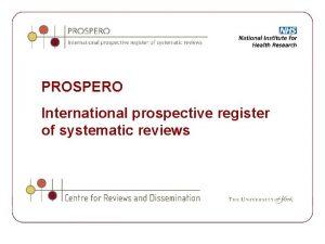 PROSPERO International prospective register of systematic reviews Background
