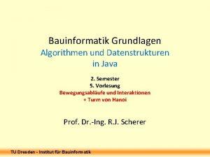 Bauinformatik Grundlagen Algorithmen und Datenstrukturen in Java 2