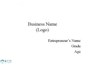 Business Name Logo Entrepreneurs Name Grade Age Business