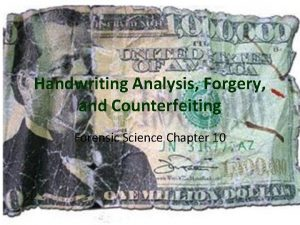 Handwriting Analysis Forgery and Counterfeiting Forensic Science Chapter