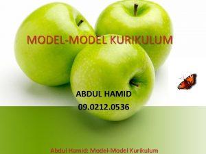 MODELMODEL KURIKULUM ABDUL HAMID 09 0212 0536 Abdul