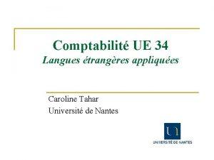 Comptabilit UE 34 Langues trangres appliques Caroline Tahar