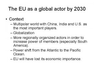 The EU as a global actor by 2030