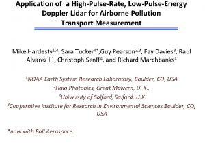 Application of a HighPulseRate LowPulseEnergy Doppler Lidar for