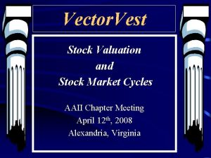 Vector Vest Stock Valuation and Stock Market Cycles