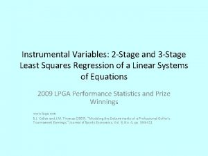 Instrumental Variables 2 Stage and 3 Stage Least