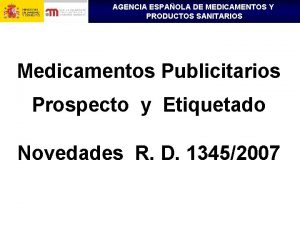 AGENCIA ESPAOLA DE MEDICAMENTOS Y PRODUCTOS SANITARIOS Medicamentos