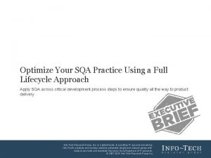 Optimize Your SQA Practice Using a Full Lifecycle