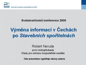 Svatomartinsk konference 2009 Vmna informac v echch po