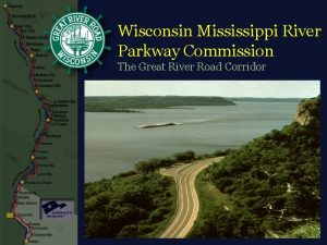 Wisconsin Mississippi River Parkway Commission The Great River