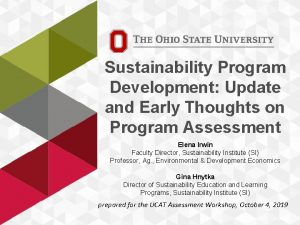 Sustainability Program Development Update and Early Thoughts on