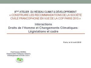 9ME ATELIER DU RSEAU CLIMAT DVELOPPEMENT CONSTRUIRE LES