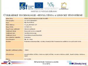 CUKRSK TECHNOLOGIE PEVN TSTA A LINECK TSTOTEN Nzev
