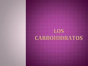 Carbohidratos o hidratos de carbono ha habido intentos