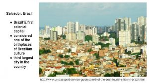 Salvador Brazil Brazil s first colonial capital considered