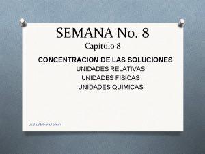 SEMANA No 8 Captulo 8 CONCENTRACION DE LAS