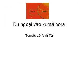 Du ngoi vo kutn hora Tom L Anh