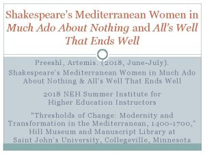Shakespeares Mediterranean Women in Much Ado About Nothing