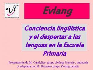 Evlang Conciencia lingstica y el despertar a las