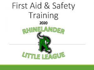 First Aid Safety Training 2020 Summary Contents First