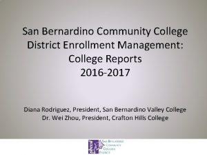 San Bernardino Community College District Enrollment Management College