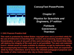 Concep Test Power Points Chapter 21 Physics for