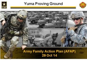 Yuma Proving Ground Army Family Action Plan AFAP