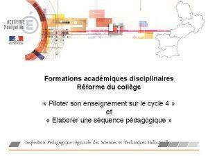 Formations acadmiques disciplinaires Rforme du collge Piloter son