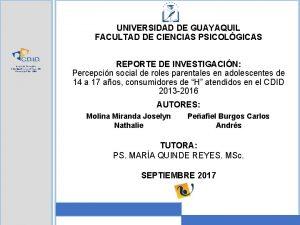 UNIVERSIDAD DE GUAYAQUIL FACULTAD DE CIENCIAS PSICOLGICAS Centro