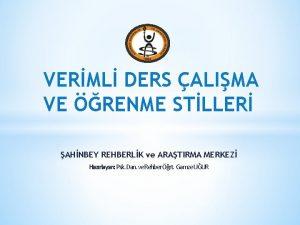 VERML DERS ALIMA VE RENME STLLER AHNBEY REHBERLK
