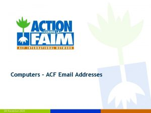 Computers ACF Email Addresses 04 November 2020 Email