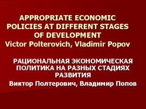 INITIAL CONDITIONS AND ECONOMIC POLICIES Initial conditions Level
