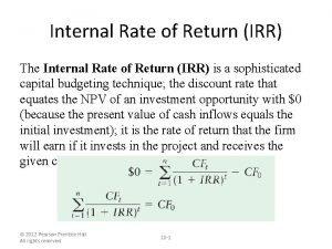 Internal Rate of Return IRR The Internal Rate