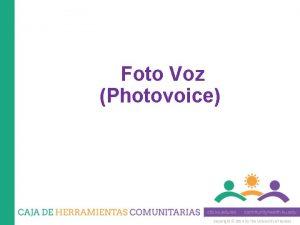 Foto Voz Photovoice Copyright 2014 by The University