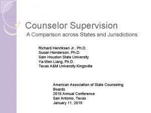 Counselor Supervision A Comparison across States and Jurisdictions