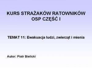 KURS STRAAKW RATOWNIKW OSP CZ I TEMAT 11