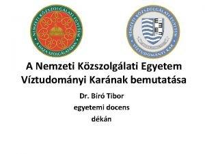 A Nemzeti Kzszolglati Egyetem Vztudomnyi Karnak bemutatsa Dr
