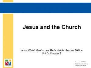 Jesus and the Church Jesus Christ Gods Love