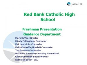 Red Bank Catholic High School Freshman Presentation Guidance