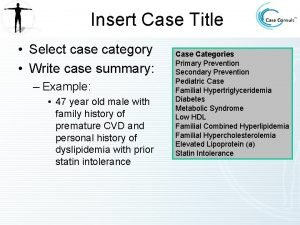 Insert Case Title Select case category Write case